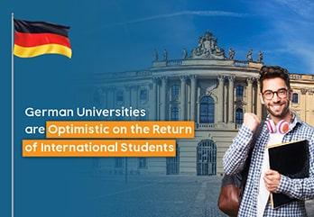 German Universities are Optimistic on the Return of International Students