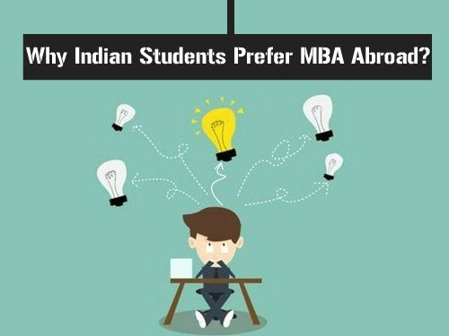 Why Indian Students Prefer MBA Abroad?