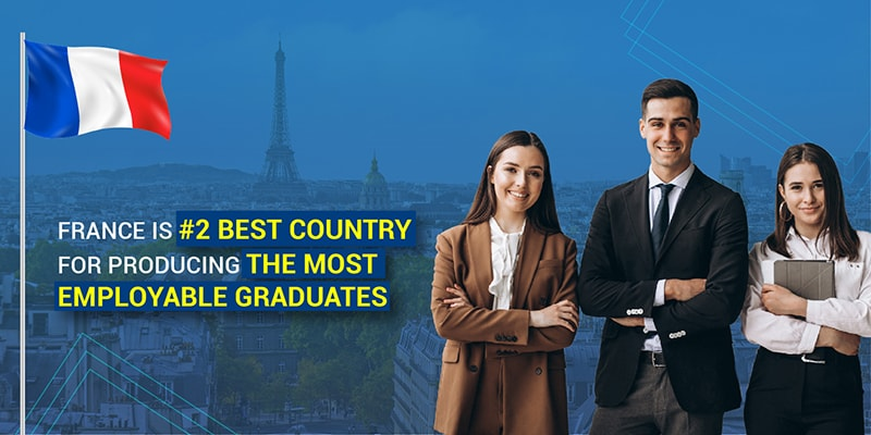 France is Ranked 2nd Best Country for Producing The Most Employable Graduates